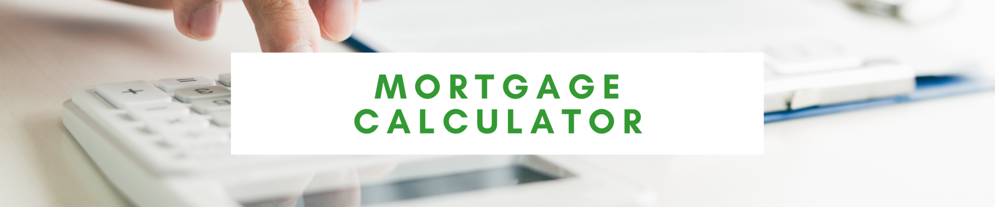 Mortgage Calculator | Tanya Loria | Kansas City Homes